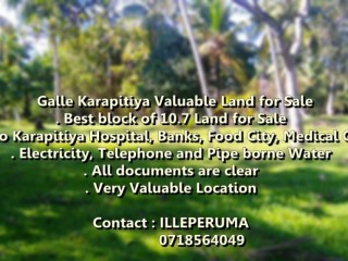 Valuable 10.7p Land for Sale Galle Karapitiya